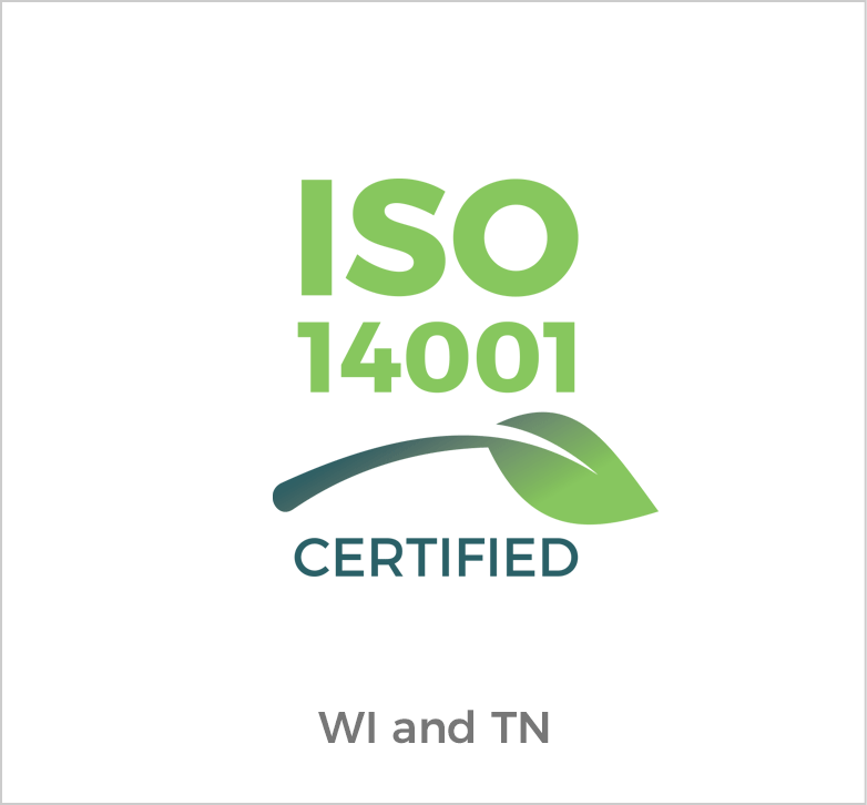 ISO 14001 Certified for Wisconsin and Tennessee