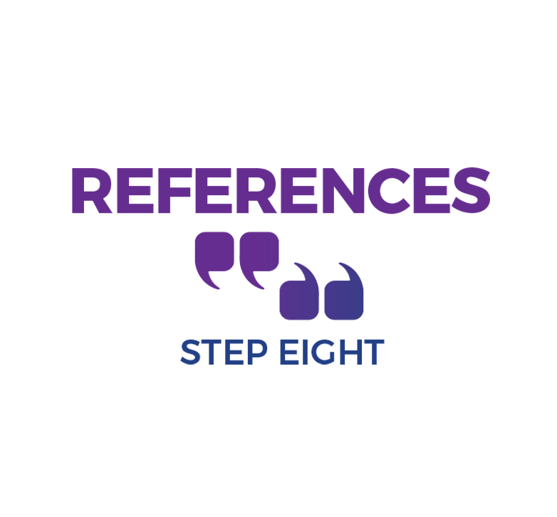 Step Eight - References