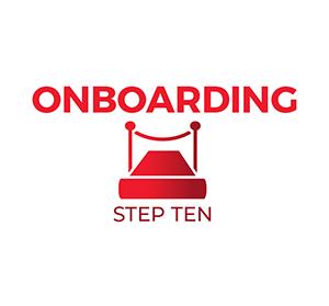 Step Ten - Onboarding